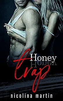 Honey Trap: A Dark Erotic Short Story (Devious Desires Series) by [Nicolina Martin]