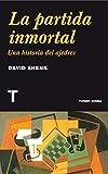 La partida inmortal: Una historia del Ajedrez (Noema)