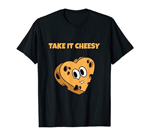 Käse Sucht Geschenk für Low Carb Koch I Take It Cheesy T-Shirt