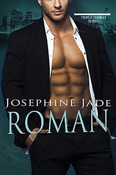 Roman: A Bad Boy Mafia Dark Romance (Triple Threat) by [Josephine Jade]