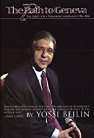 The Path to Geneva: The Quest for a Permanent Agreement, 1996-2004 by Yossi Beilin(2004-06-01)