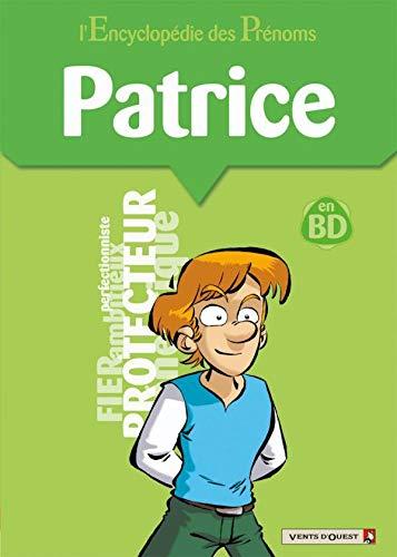 L'Encyclopédie des prénoms - Tome 39: Patrice