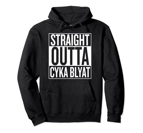 Tout droit sorti CYKA BLYAT Gamer Suka Blyat Pizdez Vodka Fun Sweat à Capuche