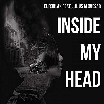Inside My Head (feat. Julius M Caesar)