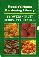 Flowers (Rodale's home gardening library) 0878577386 Book Cover