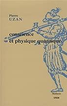 Conscience Et Physique Quantique (Mathesis) (French Edition)