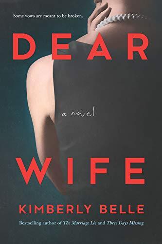Dear Wife: A Novel