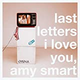 I Love You, Amy Smart [Explicit]