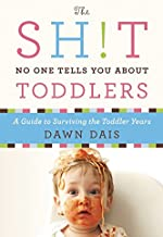 The Sh!t No One Tells You About Toddlers (Sh!t No One Tells You (2))
