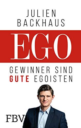 EGO: Gewinner sind gute Egoisten