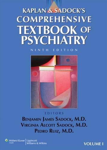 Kaplan and Sadock's Comprehensive Textbook of Psychiatry...