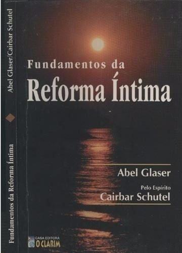 Fundamentos Da Reforma Intima