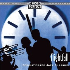 Nightfall - Cool & Smooth Jazz From the 20s 30s & 40s