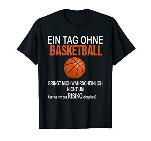 Ein Tag Ohne Basketball Lustiges Weihnachtsgeschenk Shirt T-Shirt