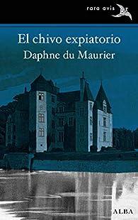 El chivo expiatorio par Daphne du Maurier
