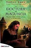 La doctora de Maguncia: Una mujer valiente contra las epidemias de una época oscura (EMBOLSILLO)