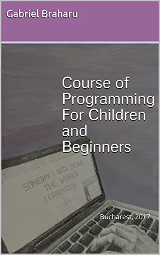 Course of Programming For Children and Beginners: Learn Programming From Scratch With Pseudocode Language (Programming courses Book 1)