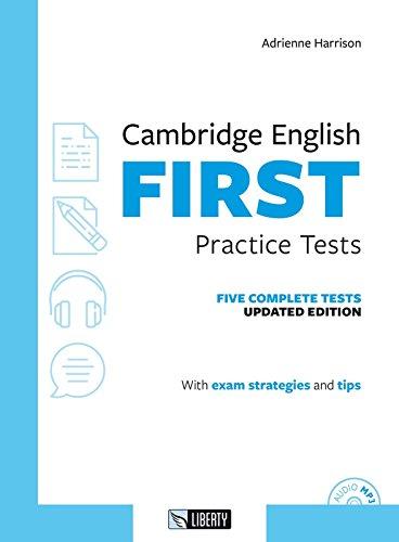 Cambridge english First practice tests. Per le Scuole superiori. Con File audio per il download