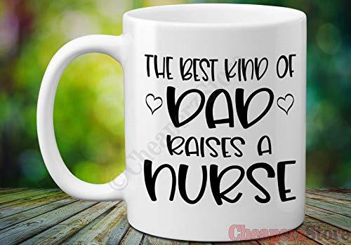 Taza de café The Best Kind of Dad Raises A Nurse Taza de café Día del Padre Taza de regalo para papá de hija, enfermera, tazas de café, regalo para padres y enfermeras