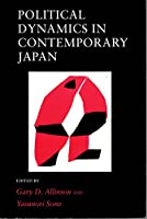 Political Dynamics in Contemporary Japan