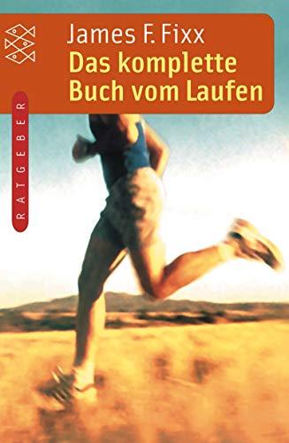 Das komplette Buch vom Laufen (Fischer Taschenbücher)