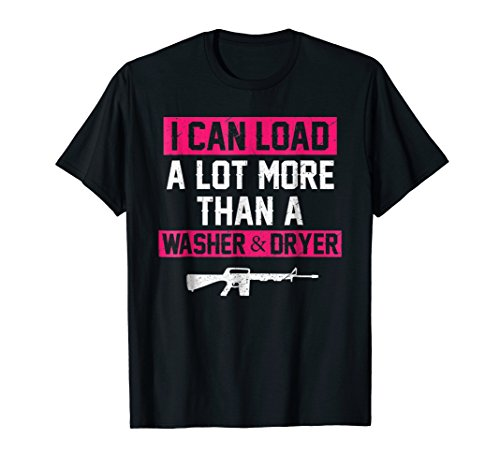 I Can Load A Lot More Than A Washer And Dryer T-Shirt
