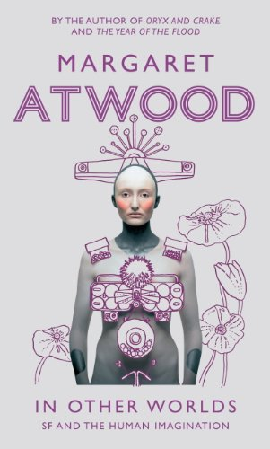 In Other Worlds: SF and the Human Imagination (English Edition)