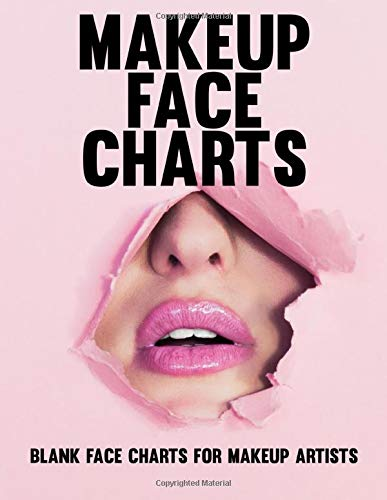 "Makeup Face Charts - Blank Face Charts For Makeup Artists: 8.5"" x 11"" Glossy 150 Page Paperback For Practicing And Recording Different Looks And Styles"
