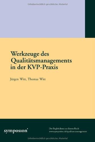 Werkzeuge des Qualitätsmanagements in der KVP-Praxis