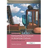 Consuming Surrealism in American Culture (Studies in Surrealism)