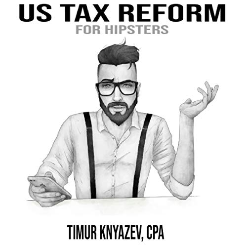 US Tax Reform for Hipsters audiobook cover art