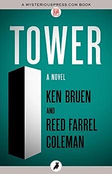 Tower: A Novel by [Ken Bruen, Reed Farrel Coleman]