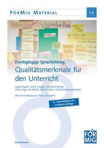 Durchgängige Sprachbildung. Qualitätsmerkmale für den Unterricht (FörMig Material)