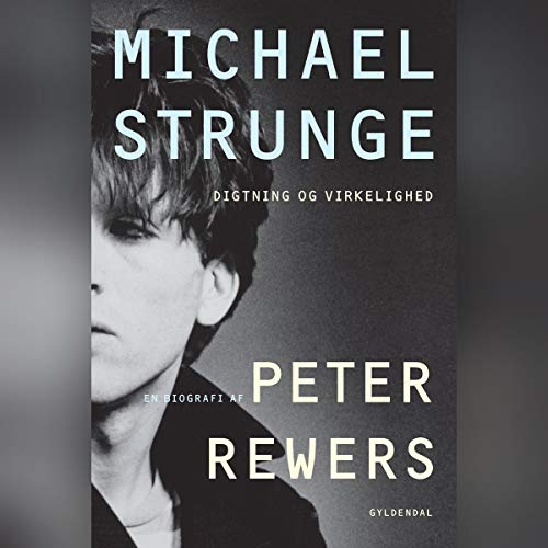 Couverture de Michael Strunge. En biografi