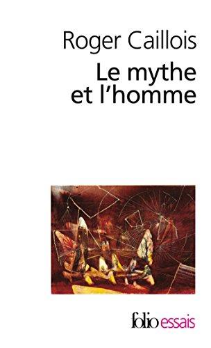 Le mythe et l'homme