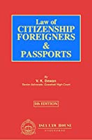 Law of Citizenship, Foreigners & Passports