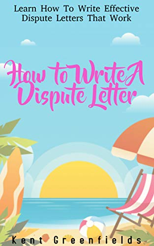 How to Write A Dispute Letter: Sample Credit Dispute Letter Download Included...