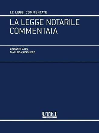 La legge notarile commentata