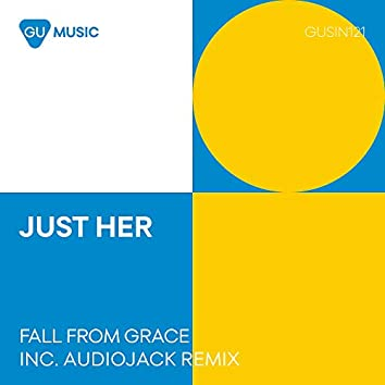 Fall From Grace (Audiojack Remixes)