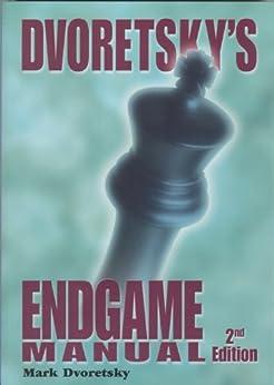 Dvoretsky's Endgame Manual by [Mark Dvoretsky]