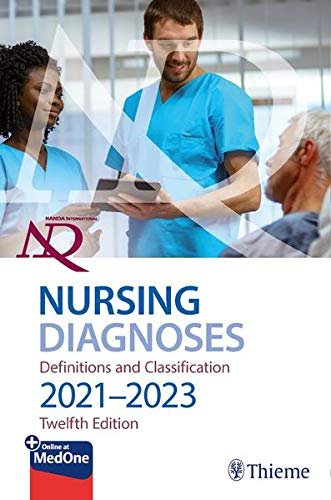 Compare Textbook Prices for NANDA International Nursing Diagnoses: Definitions & Classification, 2021-2023 12 Edition ISBN 9781684204540 by Herdman, T. Heather,Kamitsuru, Shigemi,Lopes, Camila