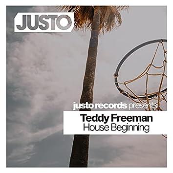 House Beginning