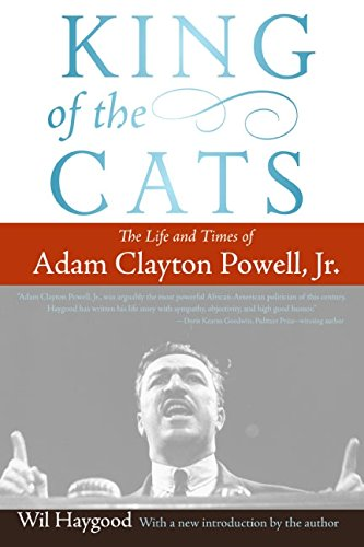 King of the Cats: The Life and Times of Adam Clayton Powell, Jr.