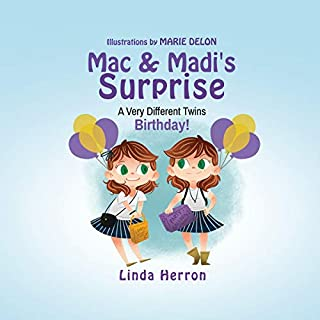 Mac & Madi's Surprise (A Very Different Twins Birthday!) cover art