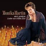 Ave Maria - Lieder zur stillen Zeit - onika Martin