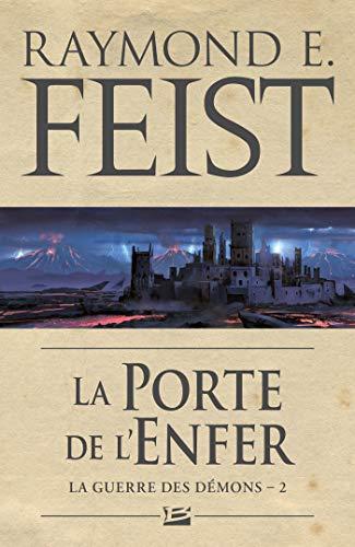 La Porte de l'Enfer: La Guerre des démons, T2