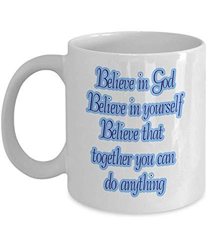Cree en Dios Cree en ti mismo Taza inspiradora Cualquier cosa es posib