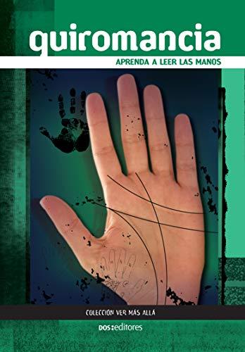 QUIROMANCIA: aprenda a leer las manos