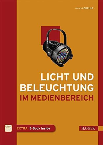 Licht und Beleuchtung im Medienbereich