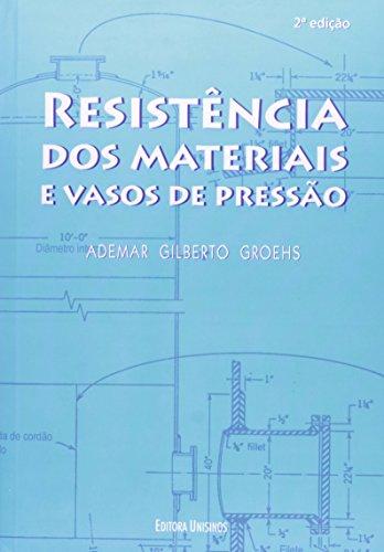 Resistencia Dos Materiais E Vasos De Pressao